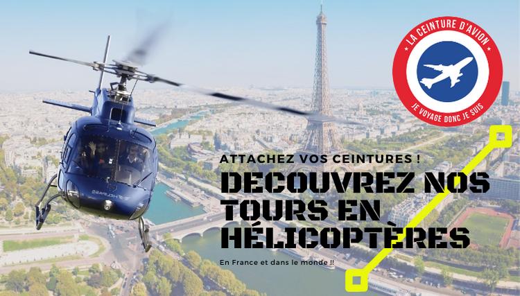 Votre tour en hélicoptère à Paris, en France et dans le monde !